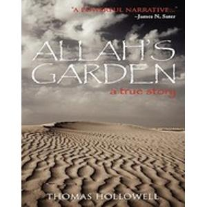 Allah's Garden, a True Story of a Forgotten War in the Sahara Desert of Morocco