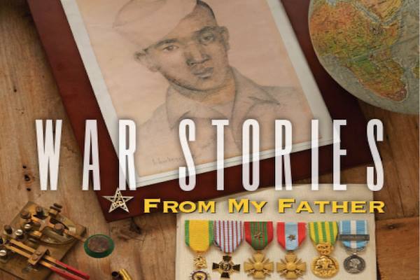 'War Stories from my Father'