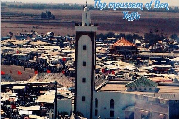 The Moussem of Ben Yeffu