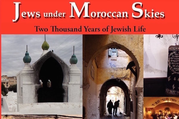 Moroccan Skies: Two Thousand Years of Jewish Life