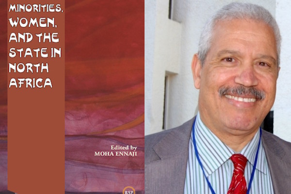 """""""Minorities, Women, and the State in North Africa,"""" New Book Edited by Moha Ennaji"""