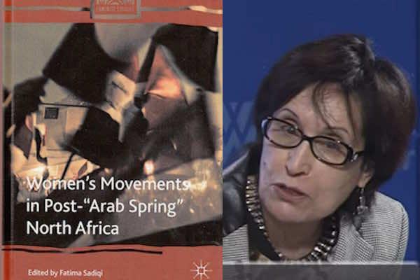 Women's Movements in Post-Arab Spring North Africa a book edited by Fatima Sadiqi