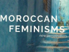 """Moroccan Feminisms: New Perspectives"" Tackles the Development of Feminism in Morocco"
