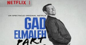 Gad Elmaleh, Comedy, Netflix, Huge in France